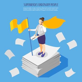 Izometryczna ilustracja zwykłych ludzi superbohaterów z przeładowaną administracyjną papierkową kobietą noszącą żółtą pelerynę