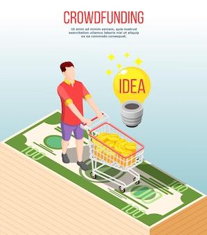 Izometryczna kompozycja crowdfundingowa z pomysłem udanym, człowiek z pieniędzmi wypełnionymi wózkiem