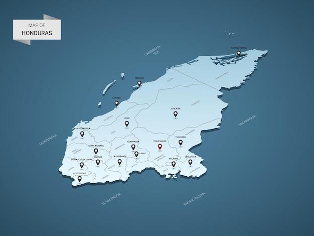 Izometryczna mapa 3d hondurasu, ilustracja z miastami, granicami, stolicą, podziałami administracyjnymi i znakami wskaźnika