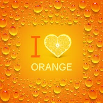 """Jasny pomarańczowy plakat z pomarańczą w kształcie serca i soczystymi kroplami. napis """"i love orange""""."""