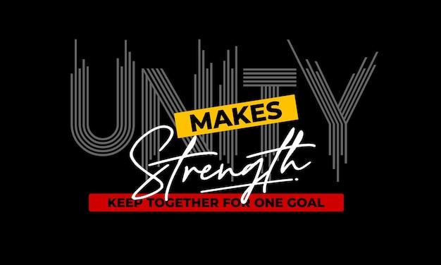 Jedność sprawia, że koszulka z typografią siły premium wektorów