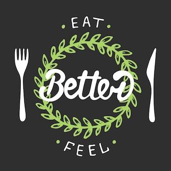 Jedz lepiej, czuj się lepiej z zielonym wieńcem.