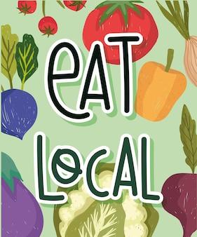 Jedz lokalny tekst na świeżej żywności zdrowych warzywach