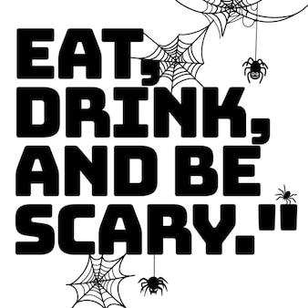 Jedz, pij i bądź przerażający, ilustracja, słodkie ręcznie rysowane gryzmoły