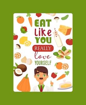 Jedz tak, jak naprawdę siebie kochasz. literowanie plakat dietetyk, lekarz. koncepcja otyłości. zdrowe odżywianie.