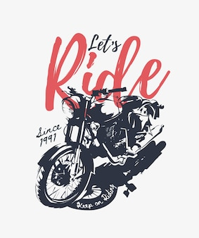 Jedźmy sloganem z czarno-białą ilustracją motocykla