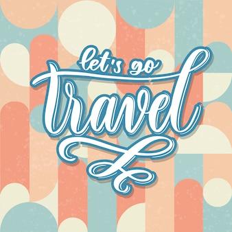 Jedźmy w podróż - ręczna karta z napisem.