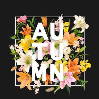 Jesienne kwiaty lilii w tle