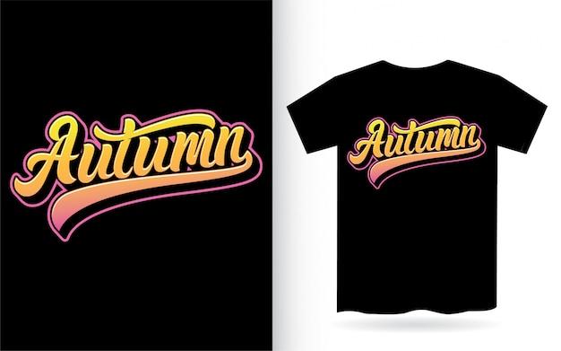 Jesienny projekt typografii do nadruku na koszulce