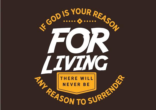 Jeśli bóg jest twoim powodem do życia