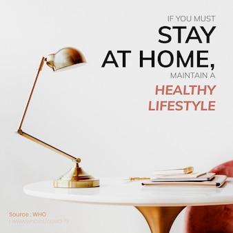 Jeśli musisz zostać w domu, utrzymuj zdrowy styl życia szablon społecznościowy źródło who wektor