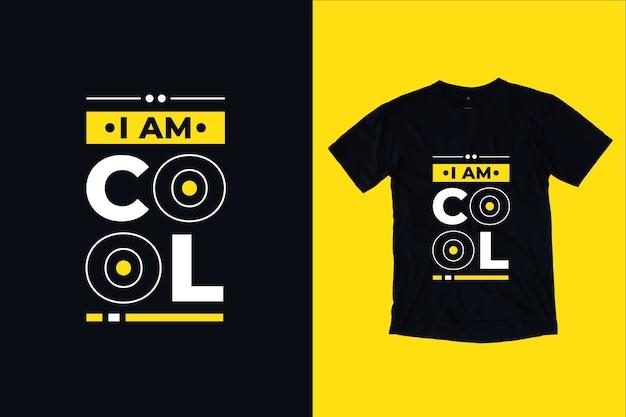 Jestem fajnym nowoczesnym inspirującym cytatem typografii projekt koszulki