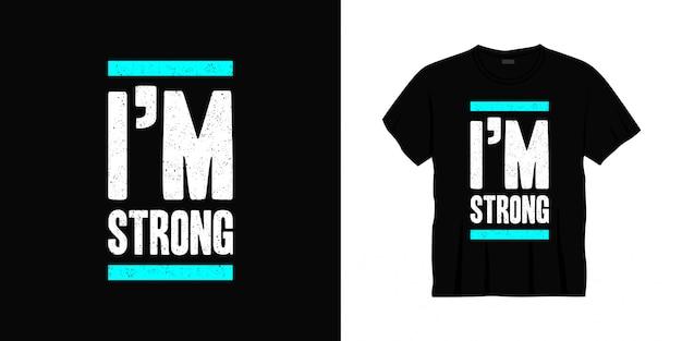Jestem silnym typem koszulki typografii