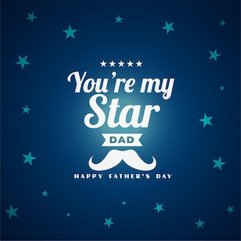 Jesteś moją gwiazdą dla taty na kartkę z życzeniami na dzień ojca