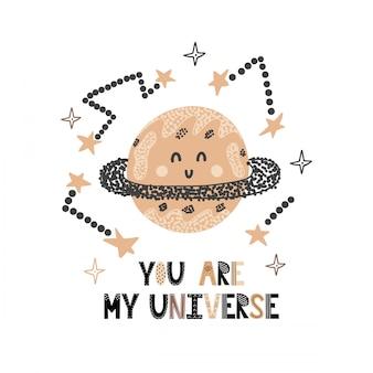 Jesteś moją kartą wszechświata z uroczą planetą. zabawny nadruk w kosmicznym stylu z ręcznie rysowanym napisem