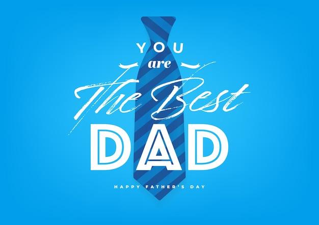 Jesteś najlepszym tatą, szczęśliwy dzień ojca z niebieskim krawatem banerem i kartą podarunkową. ilustracja wektorowa.