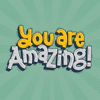 Jesteś niesamowity napis doodle wyciągnąć rękę