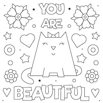 Jesteś piękna. kolorowanka. czarny i biały