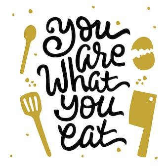 Jesteś tym, co jesz ręcznie rysowane napis cytat