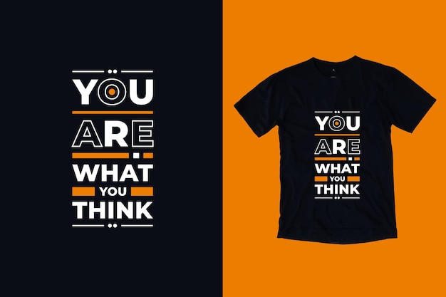 Jesteś tym, co myślisz, nowoczesna typografia geometryczne napisy inspirujące cytaty projekt koszulki