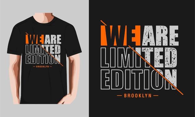 Jesteśmy limitowaną edycją, grafiką brooklyn