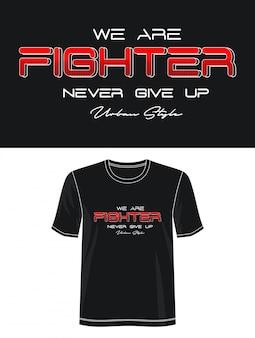 Jesteśmy wojowniczą typografią koszulki z nadrukiem