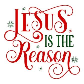 Jezus jest powodem, dla którego szablon cytat typografia premium vector design