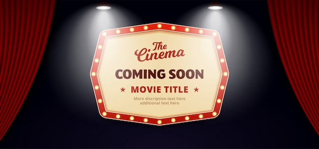 Już wkrótce film w kinie. stary klasyczny retro teatr billboard znak na tle kurtyny scenie teatru otwarte z podwójnym jasnym świetle reflektorów