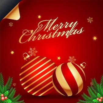 Kaligrafia wesołych świąt z bombkami, liśćmi sosny i holly berry ozdobiona na czerwono. kartka z życzeniami .