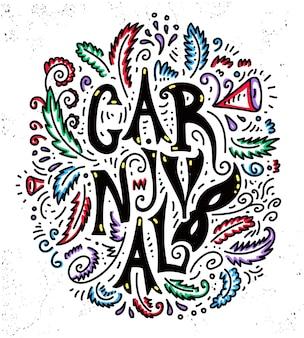 Karnawał, plakat, karta z ręcznie rysowane elementy. popularne wydarzenie w brazylii. świąteczny nastrój. tytuł carnaval, kolorowy design doodle