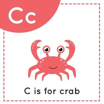 Karta obrazkowa z alfabetem zwierząt dla dzieci. litera do nauki c. c jest dla kraba.