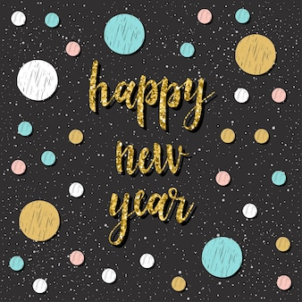 Karta szczęśliwego nowego roku. odręczny cytat i doodle rundy na projekt karty noworocznej, zaproszenia, koszulki, ulotki party, kalendarza itp.