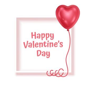 Kartkę z życzeniami na walentynki z ramką w kształcie kwadratu ozdobionego czerwonym balonem