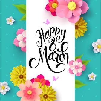 Kartkę z życzeniami szczęśliwego dnia kobiet.