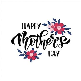 Kartkę z życzeniami szczęśliwego dnia matki. ręcznie rysowane pędzla napis z bukietem kwiatów.