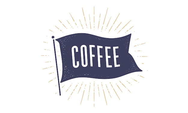 Kawa. graficzna flaga. stary vintage modny flaga z tekstem kawa. vintage transparent z flagą wstążki, styl vintage z liniowym rysowaniem promieni świetlnych, sunburst i promieniami słońca. ilustracja wektorowa
