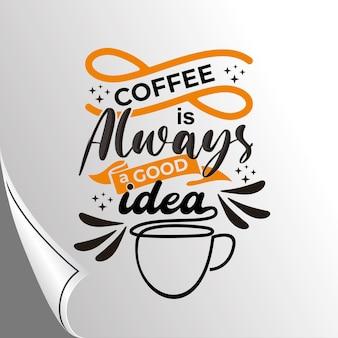Kawa jest zawsze dobrym pomysłem, cytuje napis vintage