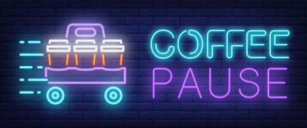 Kawa pauza podpisać w stylu neonu