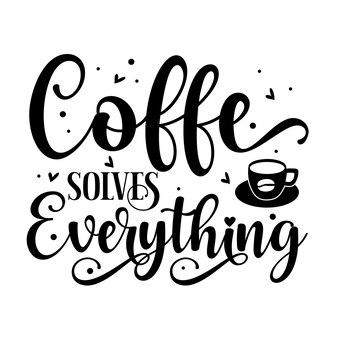 Kawa rozwiązuje wszystko unikalny element typografii premium vector design