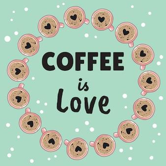 Kawa to sztandar miłości z filiżankami kawy w kształcie piany serca