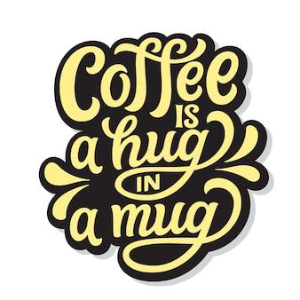 Kawa to uścisk w kubku. napis odręczny