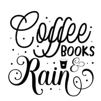 Kawowe książki deszcz typografia premium vector design szablon cytat