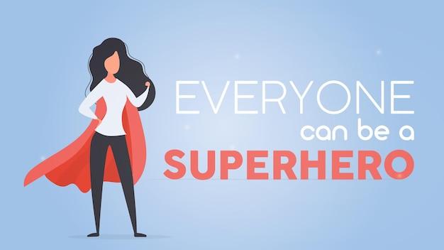 Każdy może być banerem superbohatera. dziewczyna w czerwonym płaszczu. kobieta superbohatera. pomyślna koncepcja osoby. wektor.