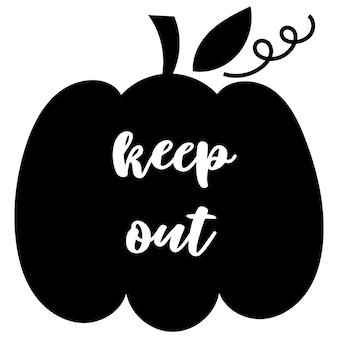 Keep out - napis na sylwetce dyni. ilustracja wektorowa.