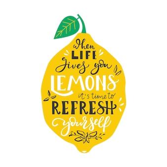 Kiedy życie daje ci cytryny, czas odświeżyć się ręcznie rysowaną ilustracją z typografią