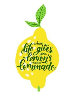 Kiedy życie daje ci cytryny, zrób lemoniadę - ręcznie rysowane plakat typografii. owoce cytrusowe i cytat na białym tle. ilustracja wektorowa inspirująca motywacja z ręcznie rysowane napis.