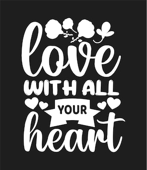 Kochaj całym sercem typografia dzień matki cytuje tshirt i gadżety
