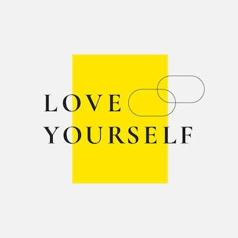 Kochaj siebie cytat typografii