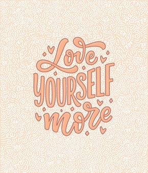 Kochaj siebie napis slogan zabawny cytat
