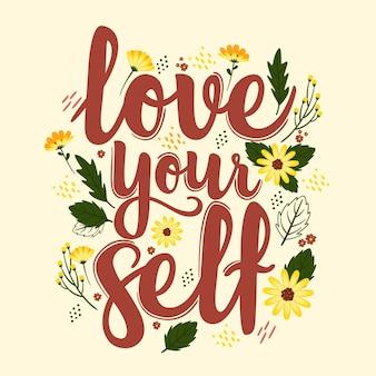 Kochaj siebie napis z kwiatami